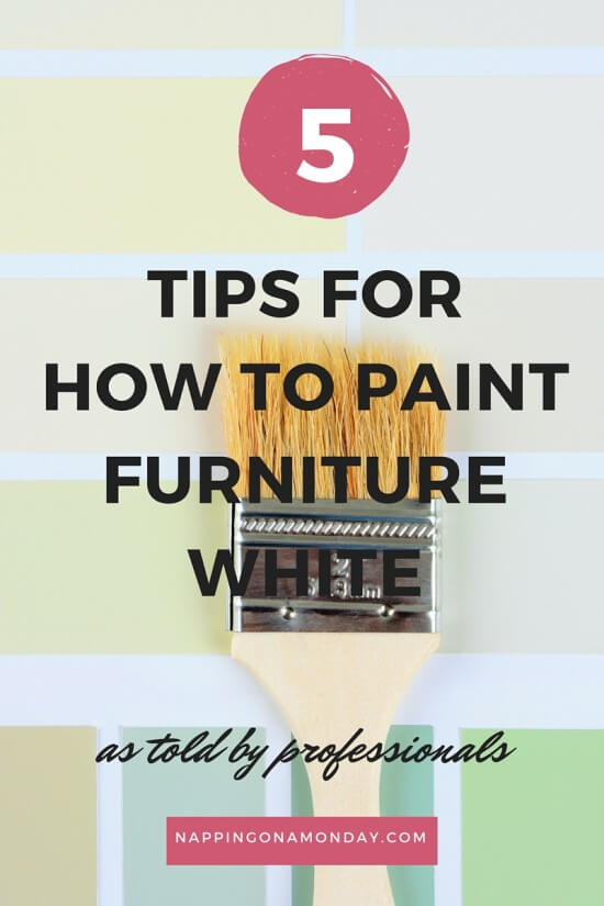Best Tips For How To Paint Furniture White | Atlanta Blogger