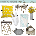 DECORATING ON A DIME: $250 SPRING BUDGET