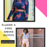 Classic and Cool Spring Outfits