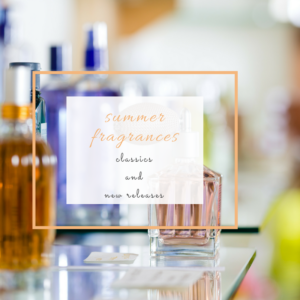 summer fragrances | atlanta blogger | style and living profile