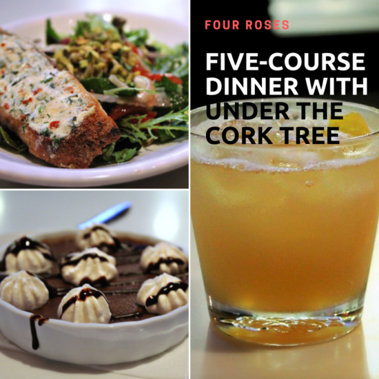 Four Roses Five-Course Dinner with Under the Cork Tree